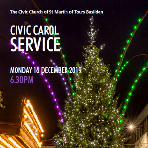 Decorative image advertising a Civic Carol Service to take place on Monday 16 December 2019 at the Civic Church of St. Martin of Tours in Basildon town centre.